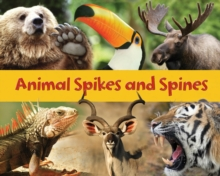 Animal Spikes & Spines, Hardback Book