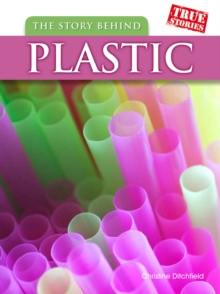 The Story Behind Plastic, Paperback Book
