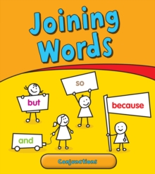Joining Words : Conjunctions, Paperback Book