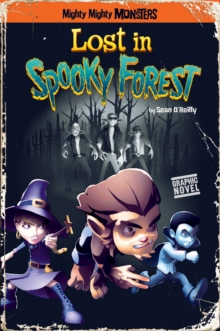 Lost in Spooky Forest, Paperback Book
