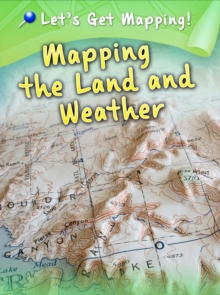 Mapping the Land and Weather, Hardback Book