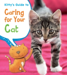 Kitty's Guide to Caring for Your Cat, Hardback Book