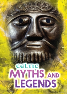 Celtic Myths and Legends, Paperback Book