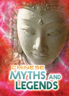 Chinese Myths and Legends, Paperback Book