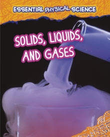 Solids, Liquids, and Gases, Paperback Book