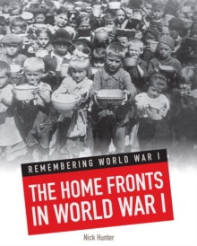The Home Fronts in World War I, Paperback Book