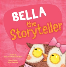 Bella the Storyteller, Paperback Book