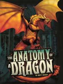 The Anatomy of a Dragon, Paperback Book