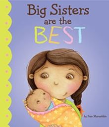 Big Sisters are the Best!, Paperback Book