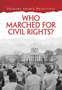 Who Marched for Civil Rights?, Paperback Book