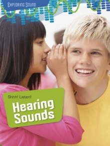 Shhh! Listen!: Hearing Sounds, Paperback Book