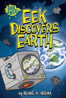 Eek Discovers Earth, Paperback Book