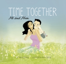 Time Together: Me and Mum, Paperback Book