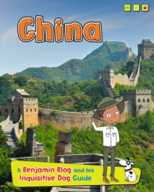China : A Benjamin Blog and His Inquisitive Dog Guide, Hardback Book