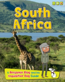 South Africa : A Benjamin Blog and His Inquisitive Dog Guide, Hardback Book