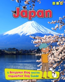Japan : A Benjamin Blog and His Inquisitive Dog Guide, Paperback Book