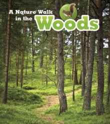 A Nature Walk in the Woods, Paperback Book