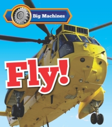 Big Machines Fly!, Hardback Book