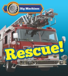 Big Machines Rescue!, Hardback Book