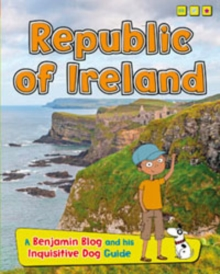 Republic of Ireland : A Benjamin Blog and His Inquisitive Dog Guide, Paperback Book