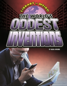 The World's Oddest Inventions, Paperback Book