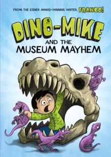 Dino-Mike and the Museum Mayhem, Paperback Book