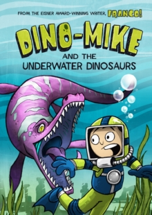 Dino-Mike and the Underwater Dinosaurs, Paperback Book
