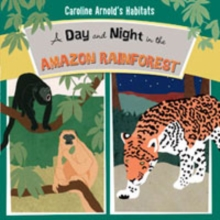 Day and Night in the Amazon Rainforest, Paperback Book