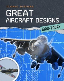 Great Aircraft Designs 1900 - Today, Paperback Book