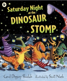 Saturday Night at the Dinosaur Stomp, Paperback Book