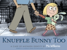 Knuffle Bunny Too : A Case of Mistaken Identity, Paperback Book