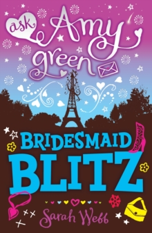 Ask Amy Green: Bridesmaid Blitz, Paperback Book