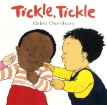Tickle, Tickle : A Very First Book for Babies, Board book Book