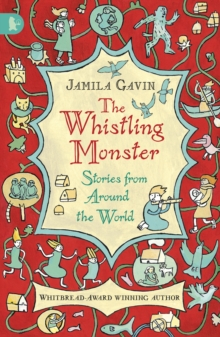 The Whistling Monster: Stories from Around the World, Paperback Book