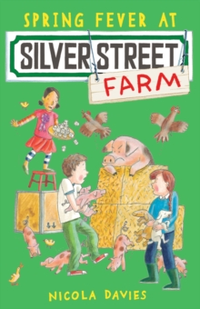 Spring Fever at Silver Street Farm, Paperback Book