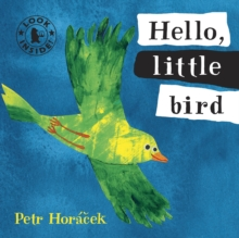Hello, Little Bird, Board book Book