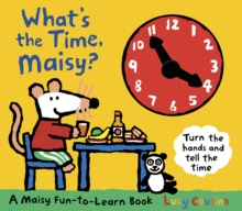 What's the Time, Maisy?, Hardback Book