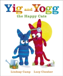 Yig and Yogg the Happy Cats, Hardback Book
