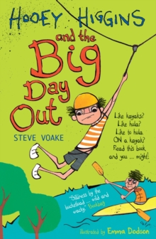 Hooey Higgins and the Big Day Out, Paperback Book