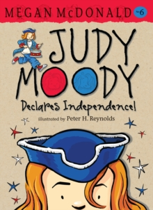 Judy Moody Declares Independence!, Paperback Book