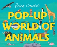 Pop-Up World of Animals, Hardback Book