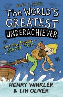 Hank Zipzer 5: The World's Greatest Underachiever and the Soggy School Trip, Paperback Book