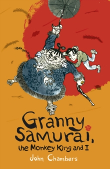 Granny Samurai, the Monkey King and I, Paperback Book