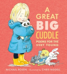 A Great Big Cuddle : Poems for the Very Young, Hardback Book