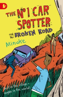 The No. 1 Car Spotter and the Broken Road, Paperback Book