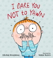 I Dare You Not to Yawn, Hardback Book