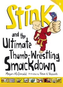 Stink and the Ultimate Thumb-wrestling Smackdown, Paperback Book