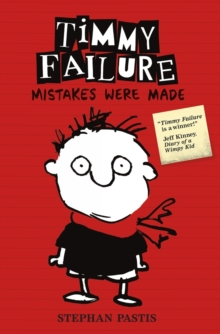 Timmy Failure: Mistakes Were Made, Paperback Book