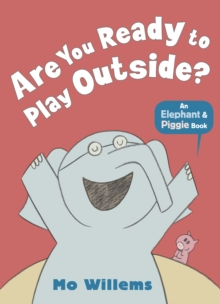 Are You Ready to Play Outside?, Paperback Book