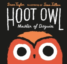 Hoot Owl, Master of Disguise, Hardback Book